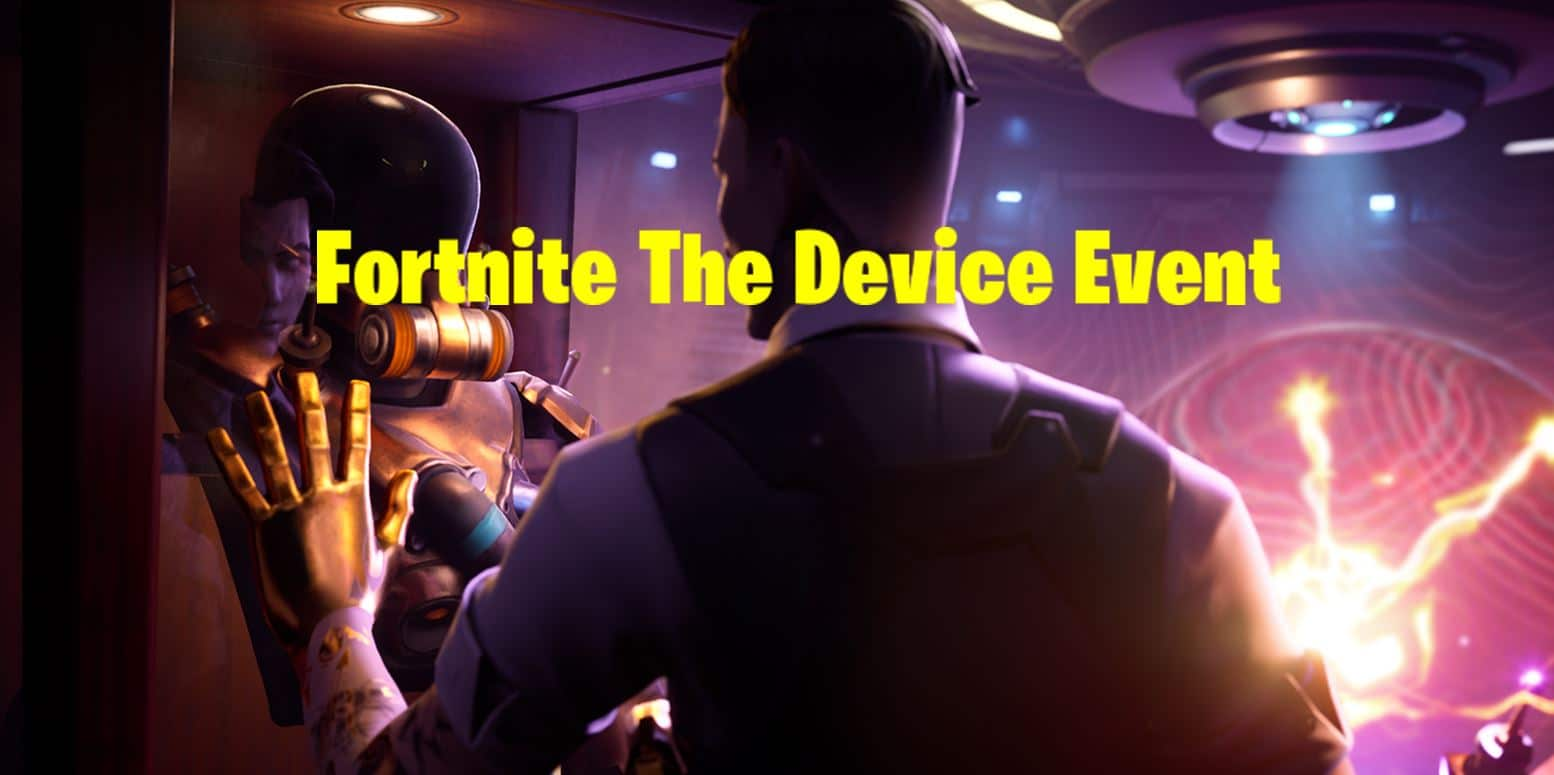 The Device Fortnite Event