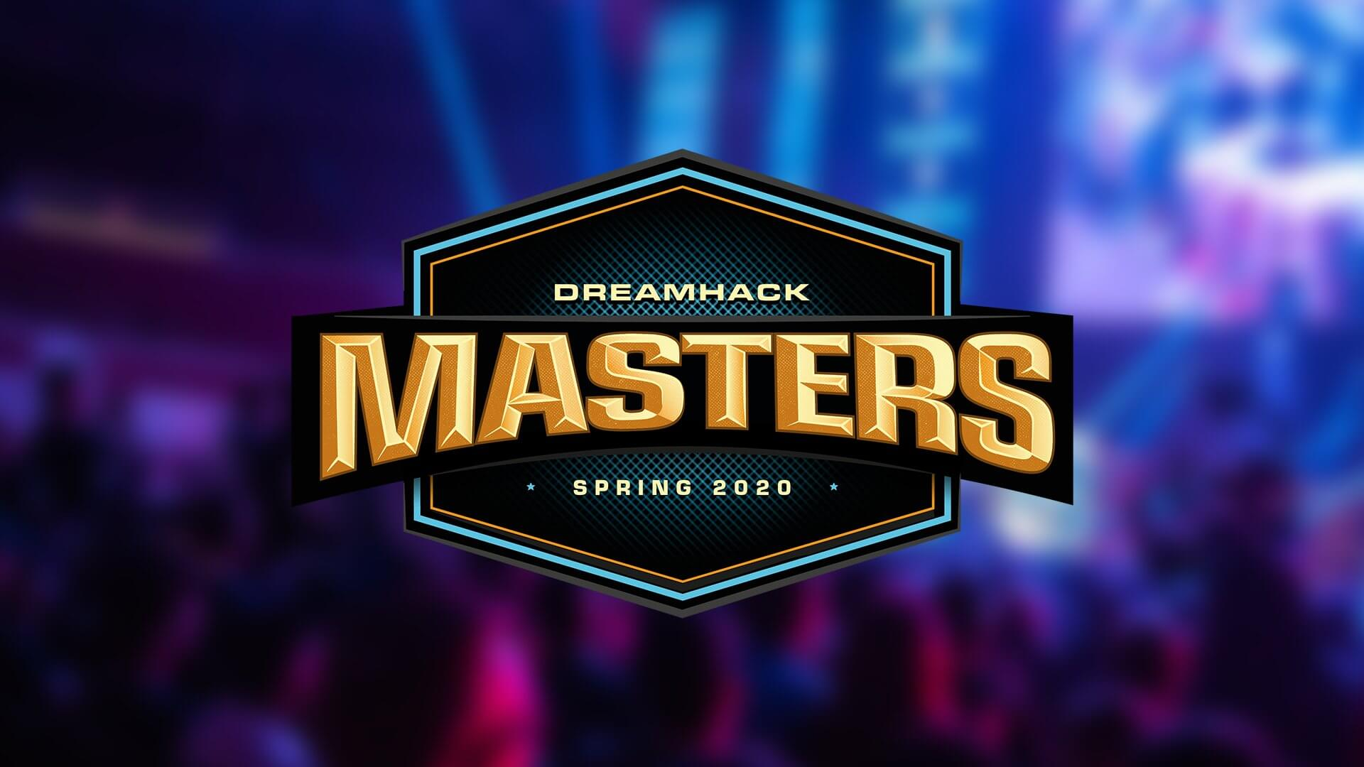 dreamhack masters spring 2020