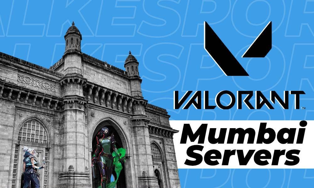 valorant mumbai server