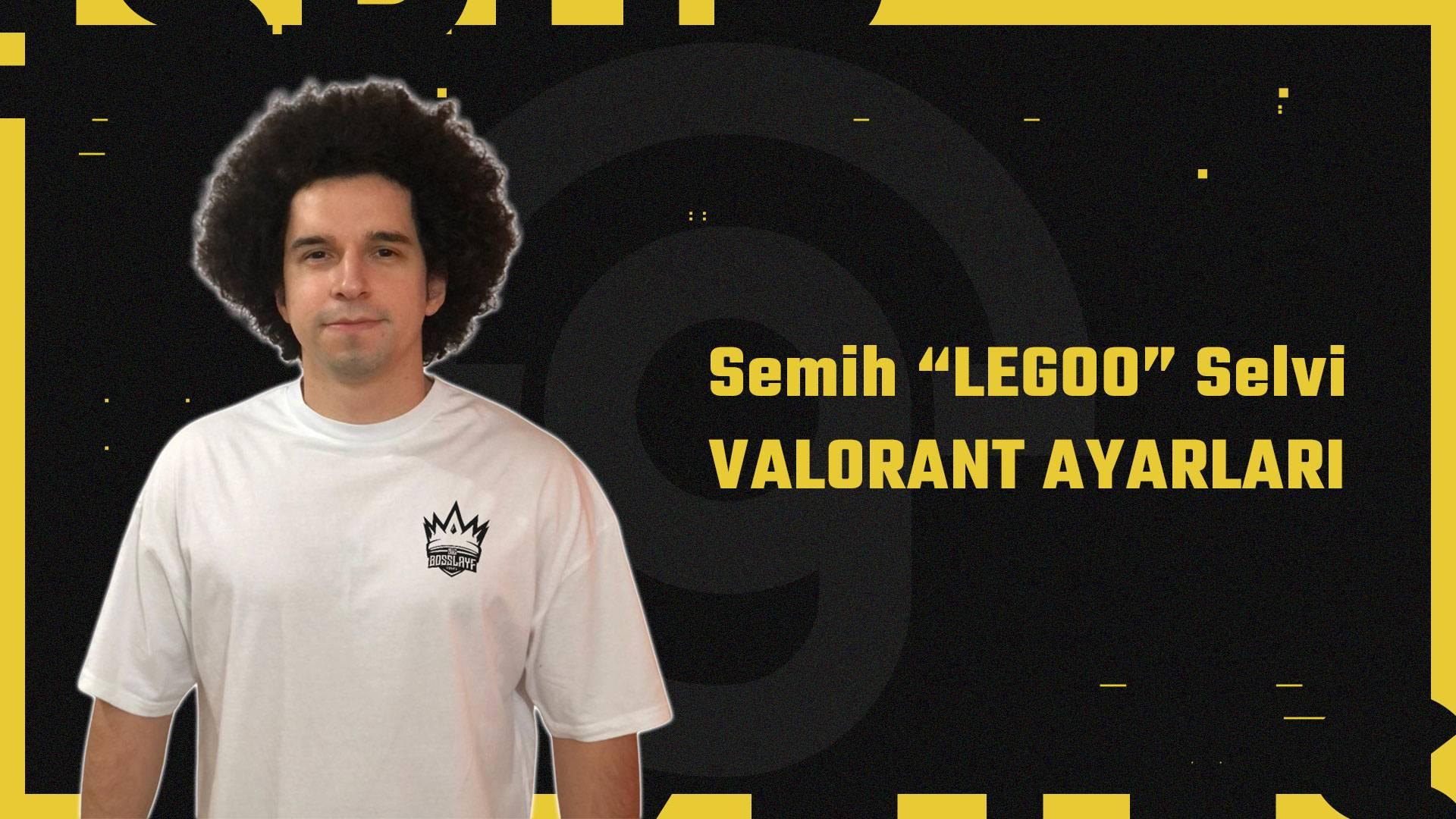legoo valorant ayarları